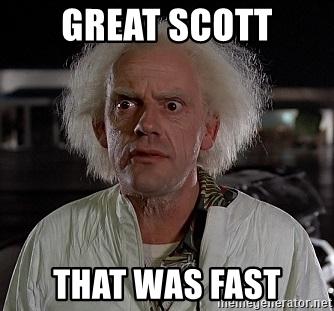 great-scott-that-was-fast.jpg
